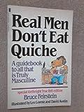 9780671448318: Real Men Don't Eat Quiche