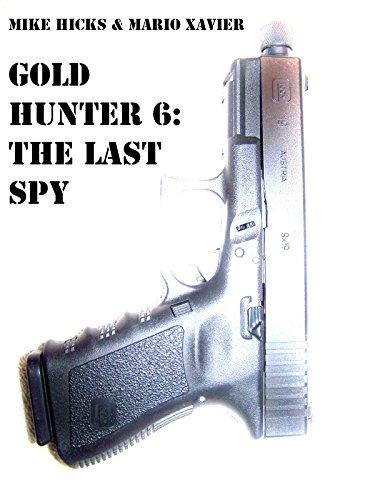 Gold Hunter 6: The Last Spy