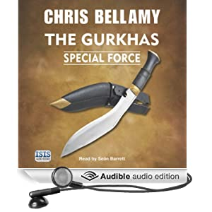 The Gurkhas: Special Force (Unabridged)