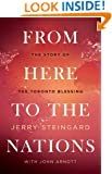 From Here To The Nations: The Story of the Toronto Blessing