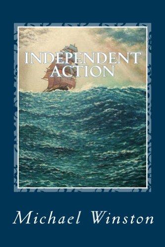 Independent Action: Kinkaid in the North Atlantic (Jonathan Kinkaid Series Book 1)