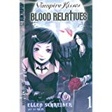 Vampire Kisses: Blood Relatives, Vol. 1 ~ Ellen Schreiber