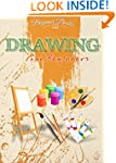 Drawing: Drawing for Beginners: A Pre...
