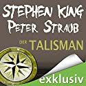 Der Talisman Audiobook by Stephen King, Peter Straub Narrated by David Nathan