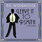 Leave it to Psmith | P.G. Wodehouse
