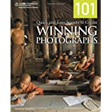 101 Quick and Easy Secrets to Create Winning Photographs ~ Matthew Bamberg