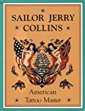img - for Sailor Jerry Collins: American Tattoo Master book / textbook / text book