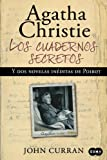 img - for Los cuadernos secretos de Agatha Christie y dos novelas ineditas de Poirot / Agatha Christie's Secret Notebooks: Fifty Years of Mysteries in the Making (Spanish Edition) book / textbook / text book