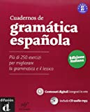 Cuadernos de gramática española. Ediz. italiana. Con espansione online. Con CD Audio. Per le Scuole superiori