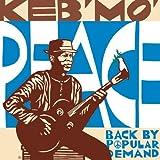 echange, troc Keb Mo - Peace Back By Popular Demand