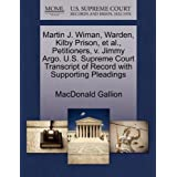 Martin J. Wiman, Warden, Kilby Prison, et al., Petitioners, V. Jimmy Argo. U.S. Supreme Court Transcript of Record...