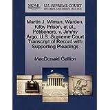 Martin J. Wiman, Warden, Kilby Prison, et al., Petitioners, V. Jimmy Argo. U.S. Supreme Court Transcript of Record...