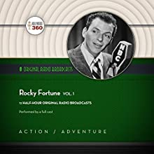 Rocky Fortune, Vol. 1: The Classic Radio Collection Radio/TV Program by  Hollywood 360 - producer Narrated by Frank Sinatra, Barney Phillips,  full cast