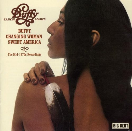 Buffy - Changing Woman - Sweet America: The Mid-1970s Recordings