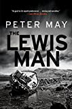 Peter May The Lewis Man: The Lewis Trilogy