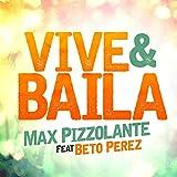 Vive Y Baila (feat. Beto Perez)