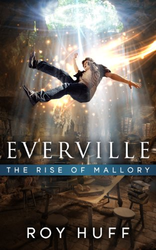 Everville: The Rise Of Mallory by Roy Huff ebook deal