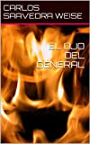 img - for EL OJO DEL GENERAL (Spanish Edition) book / textbook / text book