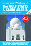img - for Living and Working in the Gulf States & Saudi Arabia book / textbook / text book