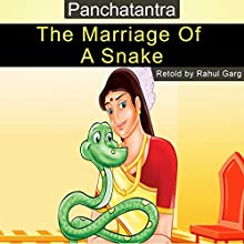The Marriage of a Snake Audiobook by Rahul Garg Narrated by Prachi Garg