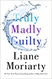 Truly Madly Guilty (kindle edition)