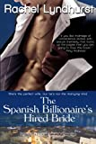 The Spanish Billionaires Hired Bride (Entangled: Indulgence)