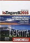 Lo Zingarelli 2016. Vocabolario della...