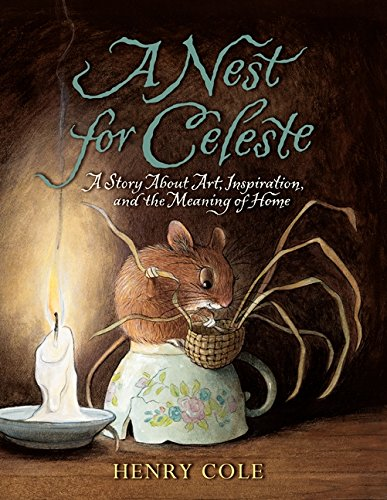 A Nest for Celeste: A Story About Art, Inspiration, and the Meaning of Home PDF