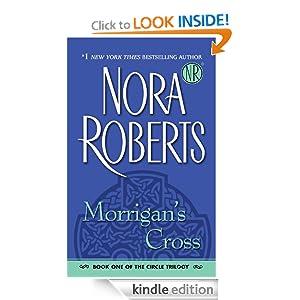 Morrigan's Cross (The Circle Trilogy, Book 1) Nora Roberts