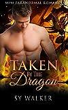 ROMANCE: GAY PARANORMAL ROMANCE: Taken by the Dragon (MM Paranormal Mpreg Romance) (Historical Dragon Shifter Romance) (English Edition)