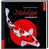 """Nishikigoi: Handbuch der Formen und Farbenvon """"Bernhard Teichfischer"""""""