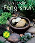 Un jardin Feng Shui : Amliorez votre...