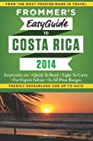 Frommers EasyGuide to Costa Rica 2014 (Easy Guides)
