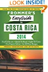 Frommer's EasyGuide to Costa Rica 2014