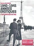 1940-1945, années érotiques : L'occupation intime (1DVD)