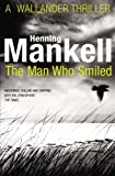 Henning Mankell The Man Who Smiled: Kurt Wallander