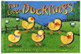 img - for Five Little Ducklings [5 LITTLE DUCKLINGS] book / textbook / text book