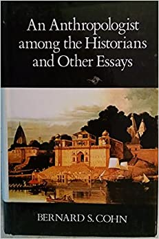 An anthropologist among the historians and other essays cohen