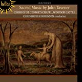 Tavener: Sacred Music [Christopher Robinson, St George's Chapel Choir Windsor] [Hyperion: CDH55414]