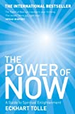 Cover of The Power of Now by Eckhart Tolle 0340733500
