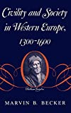 img - for Civility and Society in Western Europe, 1300-1600 book / textbook / text book