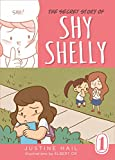 The Secret Story of Shy Shelly