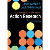 All You Need To Know About Action Researchby Jean McNiff