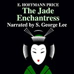 The Jade Enchantress | E. Hoffman Price