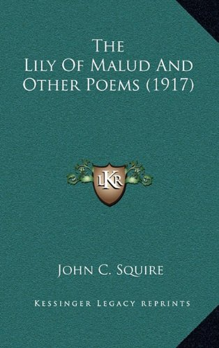 The Lily of Malud and Other Poems (1917)