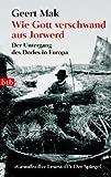 Wie Gott verschwand aus Jorwerd (3442735718) by Geert Mak