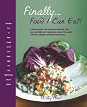 Finally Food I Can Eat!: A dietary guide and cookbook featuring tasty non-vegetarian and vegetarian recipes for people with food allergies and food intolerances.