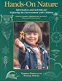 img - for Hands-On Nature: Information and Activities for Exploring the Environment With Children Hands-On Na book / textbook / text book