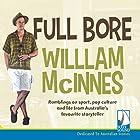 Full Bore Audiobook by William McInnes Narrated by William McInnes