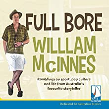 Full Bore Audiobook by William McInnes Narrated by William McInnes